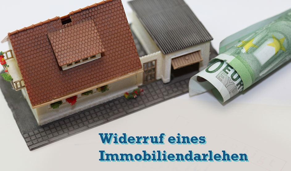 Widerruf von Immobiliendarlehen